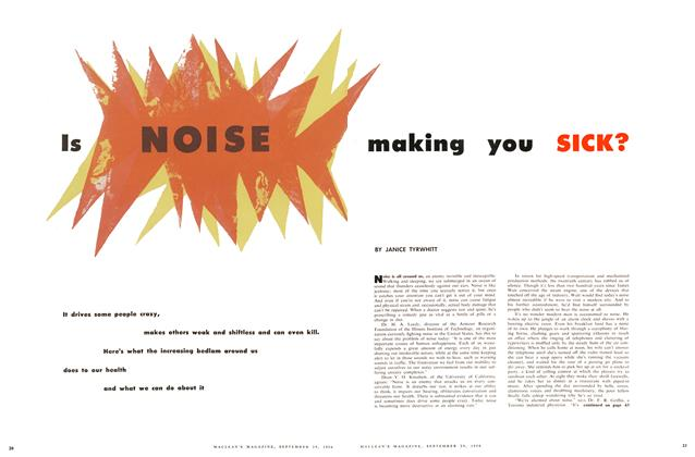 Article Preview: Is NOISE making you SICK?, September 1956 | Maclean's