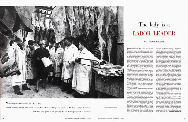 Article Preview: The lady is a LABOR LEADER, December 1956 | Maclean's