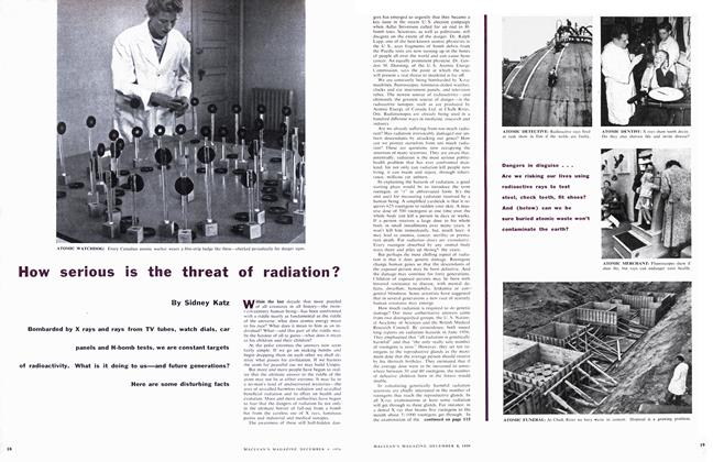 Article Preview: How serious is the threat of radiation?, December 1956 | Maclean's