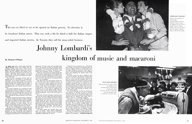 Article Preview: Johnny Lombardi's kingdom of music and macaroni, December 1956 | Maclean's