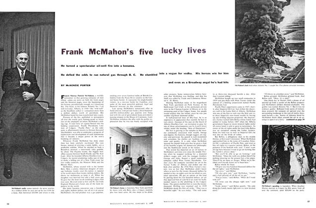 Article Preview: Frank McMahon's five lucky lives, January 1957 | Maclean's