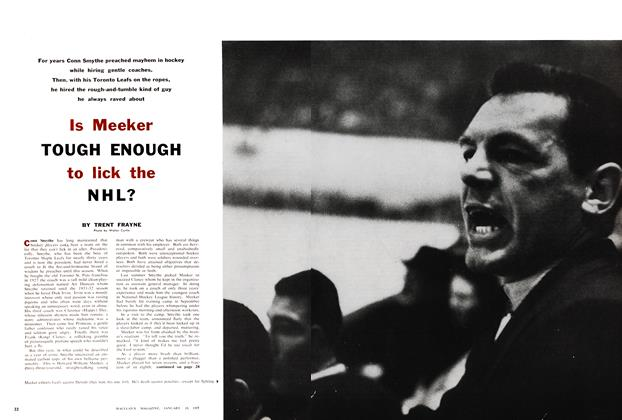Article Preview: Is Meeker TOUGH ENOUGH to lick the NHL?, January 1957 | Maclean's