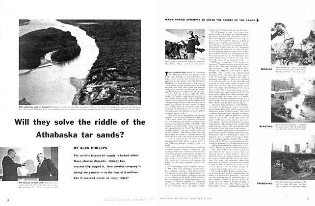 Article Preview: Will they solve the riddle of the Athabaska tar sands?, February 1957 | Maclean's