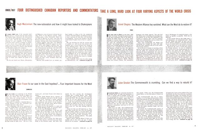 Article Preview: Lionel Shapiro: The Western Alliance has vanished. What can the West do to restore it?, February 1957 | Maclean's