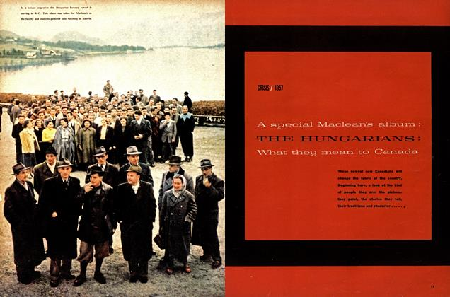 Article Preview: THE HUNGARIANS, February 1957 | Maclean's