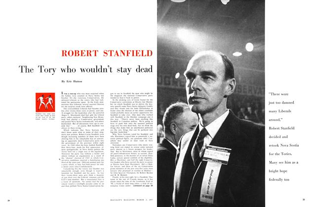 Article Preview: ROBERT STANFIELD The Tory who wouldn't stay dead, March 1957 | Maclean's