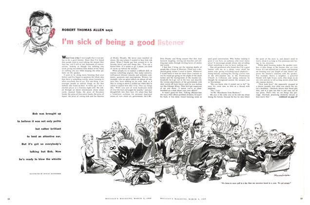 Article Preview: I'm sick of being a good listner, March 1957 | Maclean's