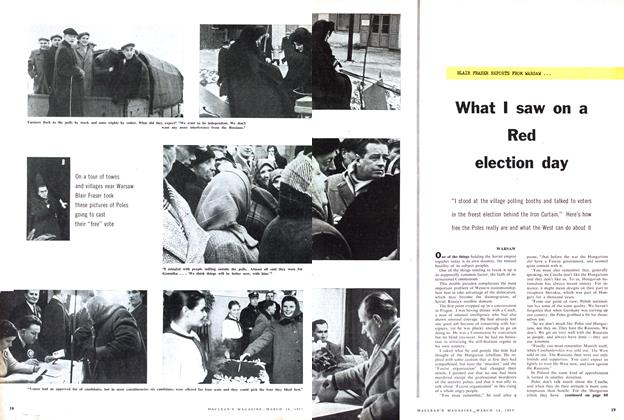 Article Preview: What I saw on a Red election day, March 1957 | Maclean's