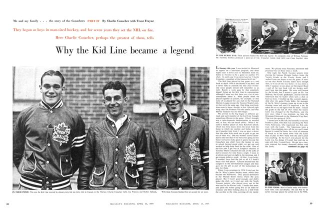 Article Preview: Me and my family . . . the story of the Conachers PART IV Why the Kid Line became a legend, April 1957 | Maclean's