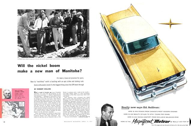 Article Preview: Will the nickel boom make a new man of Manitoba?, April 1957 | Maclean's