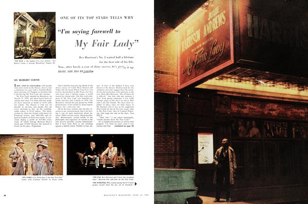 "Article Preview: ONE OF ITS TOP STARS TELLS WHY ""I'm saying farewell to My Fair Lady"", June 1957 