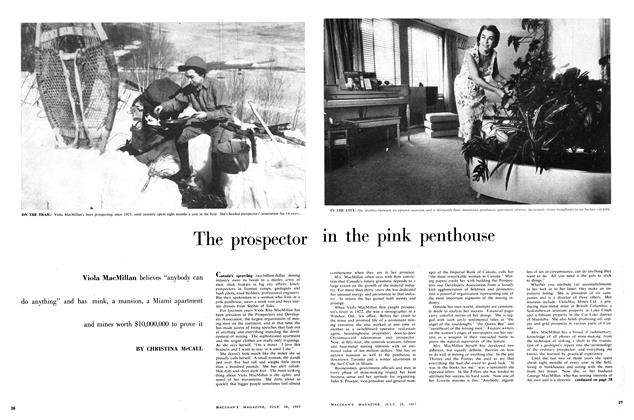 Article Preview: The prospector in the pink penthouse, July 1957 | Maclean's