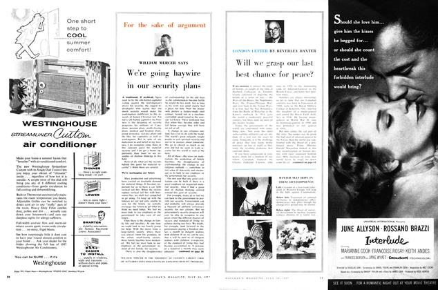 Article Preview: Will we grasp our last best chance for peace?, July 1957 | Maclean's