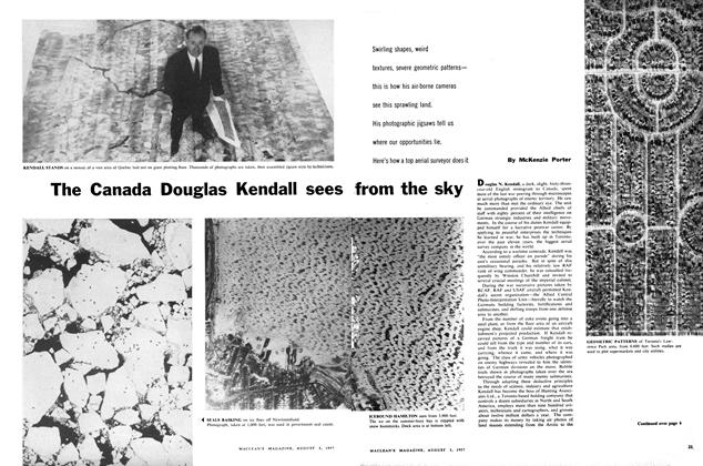 Article Preview: The Canada Douglas Kendall sees from the sky, August 1957 | Maclean's