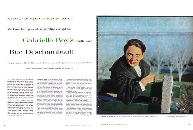 Article Preview: Maclean's here presents a sparkling excerpt from Gabrielle Roy's fourth novel Rue Deschambault, August 1957 | Maclean's