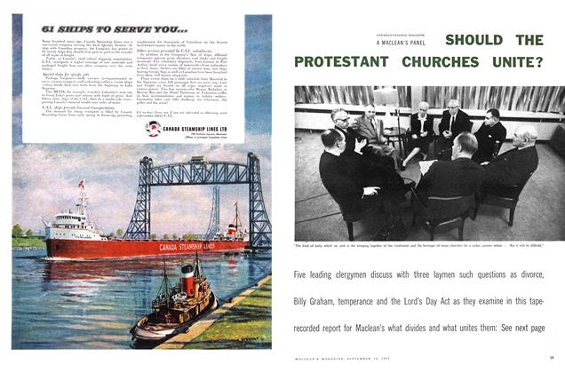 Article Preview: SHOULD THE PROTESTANT CHURCHES UNITE?, September 1957 | Maclean's