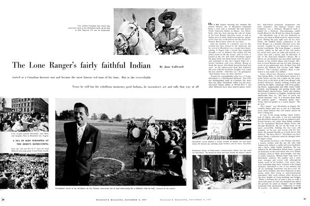 Article Preview: The Lone Ranger's fairly faithful Indian, November 1957 | Maclean's