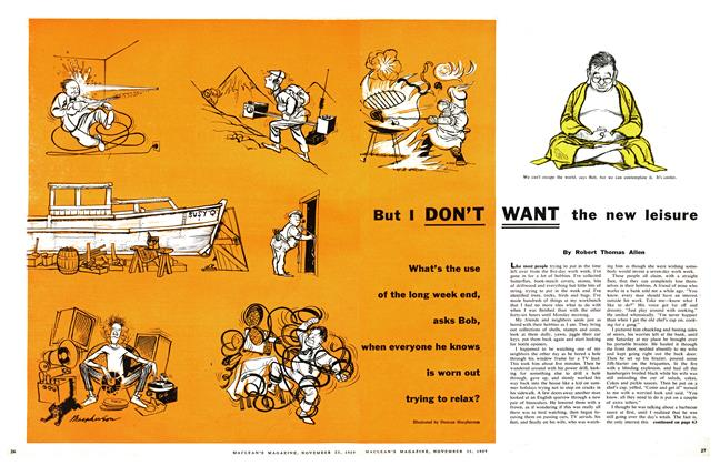 Article Preview: But I DON'T WANT the new leisure, November 1957 | Maclean's