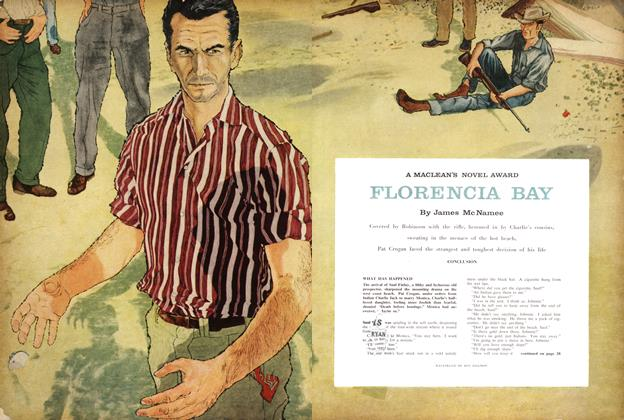 Article Preview: A MACLEAN'S NOVEL AWARD FLORENCIA BAY, December 1957 | Maclean's