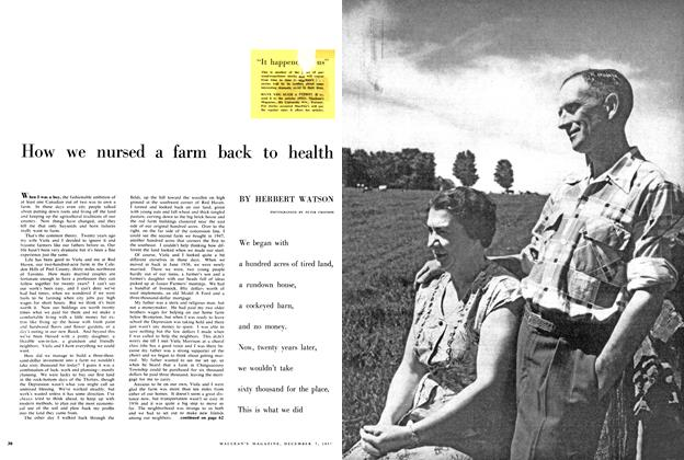 Article Preview: How we nursed a farm back to health, December 1957 | Maclean's