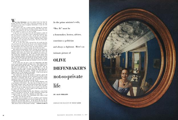 Article Preview: OLIVE DIEFENBAKERS not-so-private life, December 1957 | Maclean's