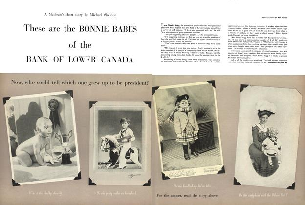 Article Preview: These are the BONNIE BABES of the BANK OF LOWER CANADA, December 1957 | Maclean's
