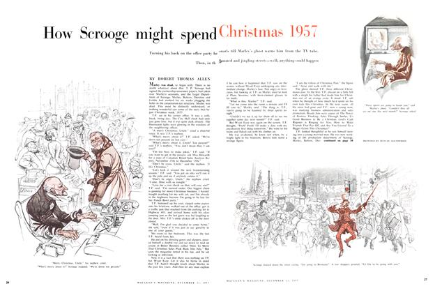 Article Preview: How Scrooge might spend Christmas 1957, December 1957 | Maclean's