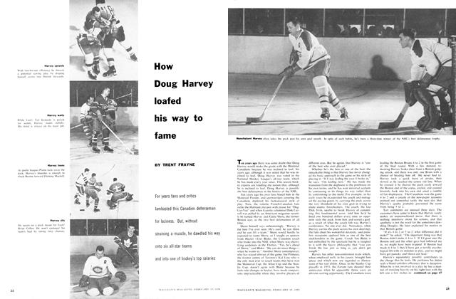 Article Preview: How Doug Harvey loafed his way to fame, February 1958 | Maclean's
