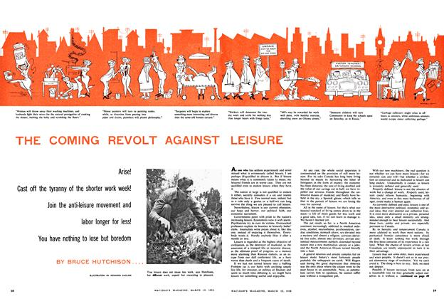 Article Preview: THE COMING REVOLT AGAINST LEISURE, March 1958 | Maclean's