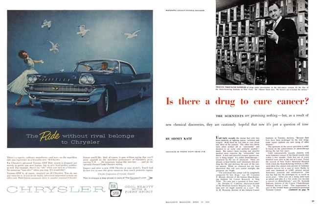 Article Preview: Is there a drug to cure cancer?, April 1958 | Maclean's