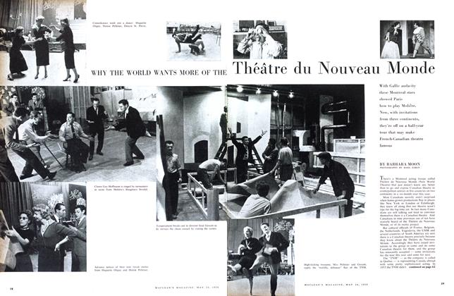 Article Preview: WHY THE WORLD WANTS MORE OF THE Théâtre du Nouveau Monde, May 1958 | Maclean's