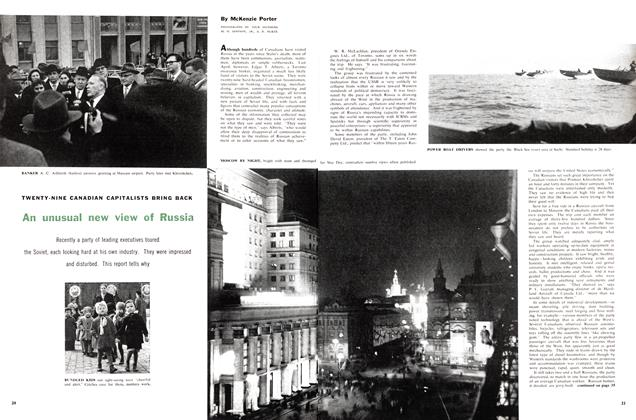 Article Preview: TWENTY-NINE CANADIAN CAPITALISTS BRING BACK An unusual new view of Russia, August 1958 | Maclean's