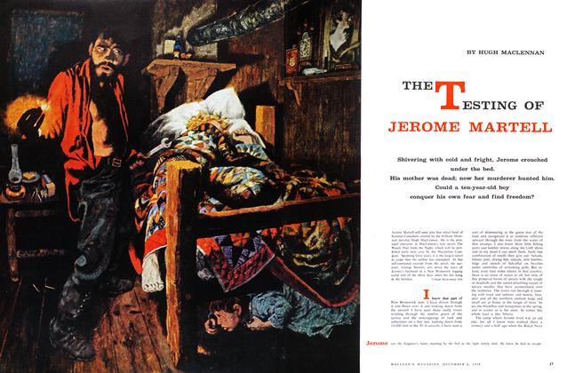 Article Preview: THE TESTING OF JEROME MARTELL, December 1958 | Maclean's