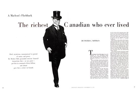 The richest Canadian who ever lived - December | Maclean's