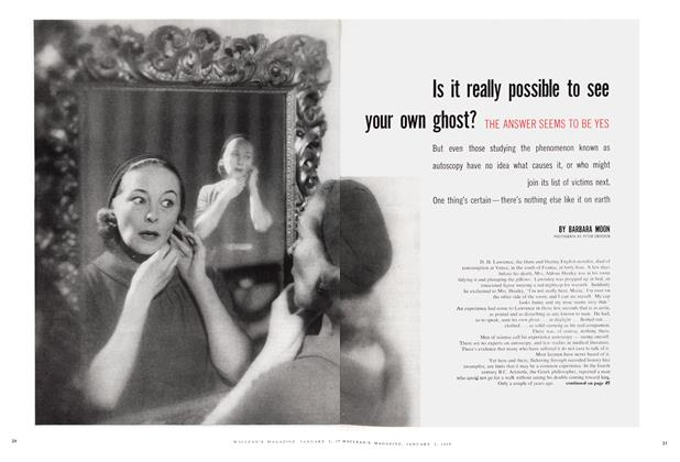 Article Preview: Is it really possible to see your own ghost? THE ANSWER SEEMS TO BE YES, January 1959 | Maclean's