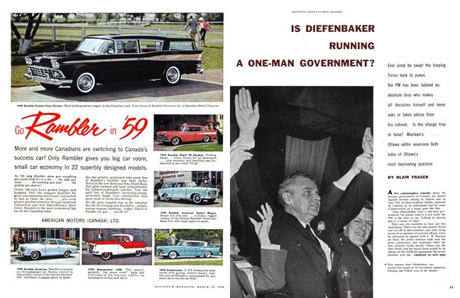 Article Preview: IS DIEFENBAKER RUNNING A ONE-MAN GOVERNMENT?, March 1959 | Maclean's