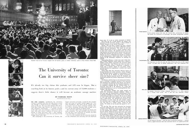 Article Preview: The University of Toronto: Can it survive sheer size?, April 1959 | Maclean's