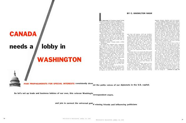 Article Preview: CANADA needs a lobby in WASHINGTON, April 1959   Maclean's
