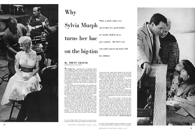 Article Preview: Why Sylvia Murphy turns her back on the big-time, June 1959 | Maclean's