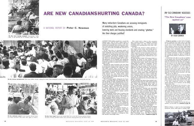 Article Preview: ARE NEW CANADIANS HURTING CANADA?, July 1959 | Maclean's