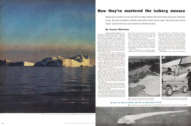 Article Preview: How they've mastered the iceberg menace, March 1960 | Maclean's