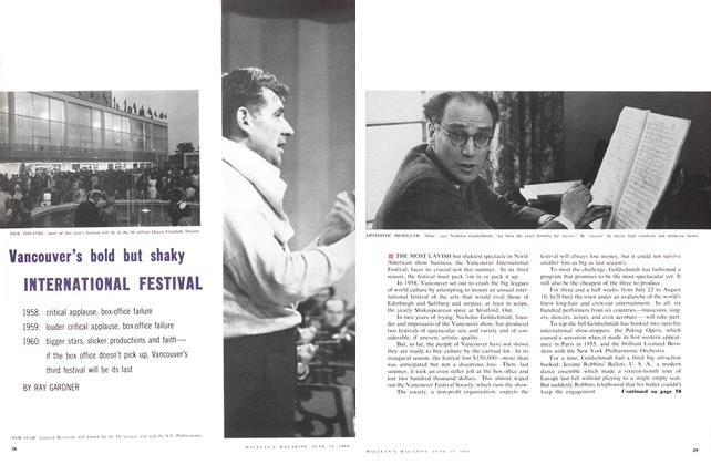 Article Preview: Vancouver's bold but shaky INTERNATIONAL FESTIVAL, June 1960   Maclean's