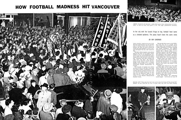 Article Preview: HOW FOOTBALL MADNESS HIT VANCOUVER, August 1960 | Maclean's