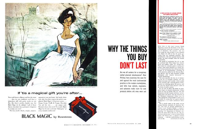 Article Preview: WHY THE THINGS YOU BUY DON'T LAST, December 1960 | Maclean's