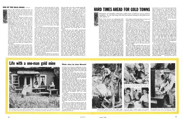 Article Preview: HARD TIMES AHEAD FOR GOLD TOWNS, April 1961 | Maclean's