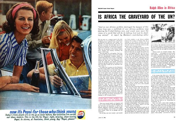 Article Preview: IS AFRICA THE GRAVEYARD OF THE UN?, June 1961 | Maclean's