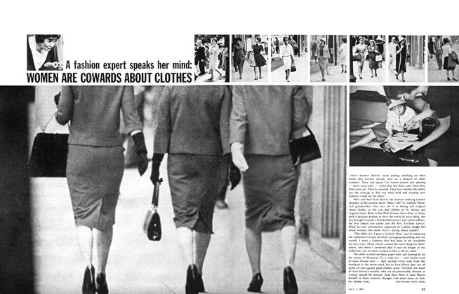 Article Preview: A fashion expert speaks her mind: WOMEN ARE COWARDS ABOUT CLOTHES, July 1961 | Maclean's