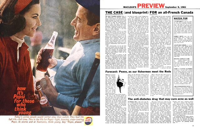 Article Preview: THE CASE (and blueprint) FOR an all-French Canada, September 1961 | Maclean's