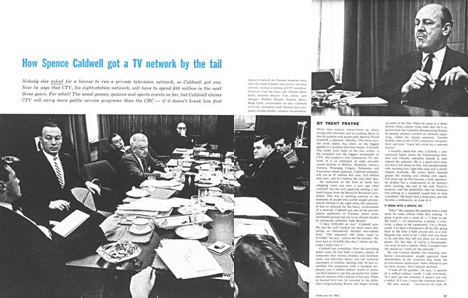 Article Preview: How Spence Caldwell got a TV network by the tail, February 1962 | Maclean's