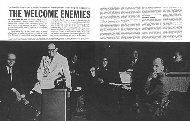 Article Preview: The story of the happy accident by which 972 interned aliens became some of the liveliest immigrants Canada ever had THE WELCOME ENEMIES, February 1962 | Maclean's